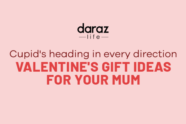 Valentines gift ideas for your Mum